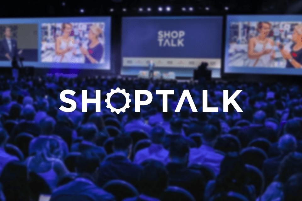 Shoptalk: Las Vegas